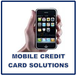 Mobile Credit Card Solutions