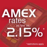 Amex rates as low as 1.80% *restrictions apply